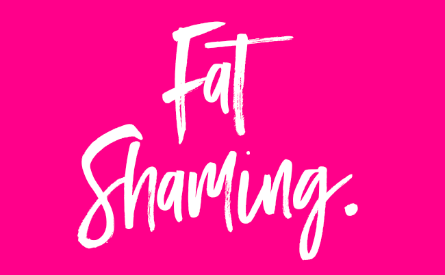 Fat Shaming:  Are We Victims or Perpetrators?