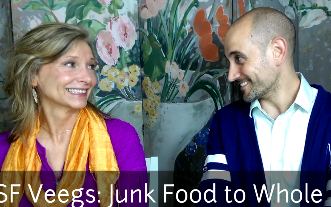 From Junk Food to Whole Food:  Video